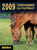 2009 Thoroughbred Live Foal Report