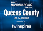 That Handicapping Show: Q