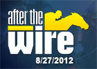 After the Wire - 8/27/2012