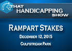 That Handicapping Show: Rampart Stakes