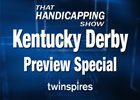 THS: Kentucky Derby Preview Special