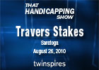THS: Travers and Pacific Classic