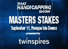 THS: Presque Isle Downs Masters and Mile