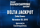 THS: Delta Downs Jackpot