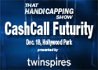 THS: CashCall Futurity