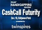 THS: CashCall Futurity