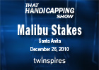 THS: Malibu Stakes 2010
