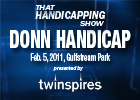 THS: Donn Handicap 2011