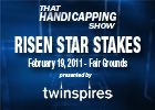THS: Risen Star Stakes 2011 