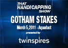 THS: Gotham Stakes 2011