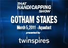 THS: Gotham Stakes 2011