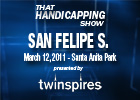 THS: San Felipe Stakes 2011
