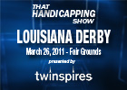 THS: Louisiana Derby 2011