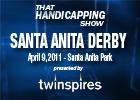 THS: Santa Anita Derby 2011