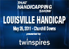 THS: Louisville Handicap 2011