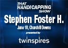 THS: Stephen Foster Handicap 2011