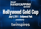 THS: Hollywood Gold Cup 2011