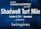 THS: Shadwell Turf Mile 2011