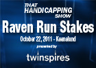 THS: Raven Run Stakes
