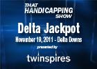 THS: Delta Jackpot 2011