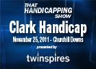 THS: Clark Handicap 2011