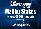 THS: Malibu Stakes 2011