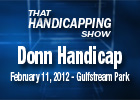 THS: Donn Handicap 2012