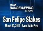 THS: San Felipe Stakes