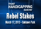 THS: Rebel Stakes