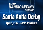 THS: The Santa Anita Derby