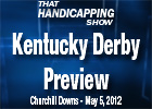 THS: 2012 Kentucky Derby Preview