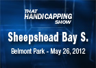 THS: Sheepshead Bay Stakes 2012