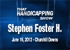 THS: Stephen Foster Handicap