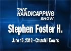 THS: Stephen Foster Handicap