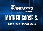 THS: Mother Goose Stakes 2012