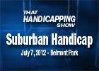 THS: Suburban Handicap 2012