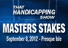 THS: Masters Stakes