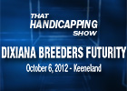 THS: Dixiana Breeders&#39; Futurity