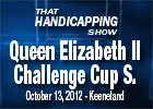 THS: Queen Elizabeth II Challenge Cup Stakes