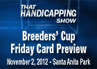THS: Breeders&#39; Cup Preview Friday Card