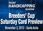 THS: Breeders&#39; Cup Preview Saturday Card