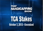 That Handicapping Show: TCA Stakes & Indiana Derby