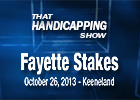 That Handicapping Show: Fayette Stakes