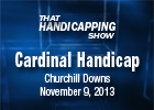 That Handicapping Show: The Cardinal Handicap
