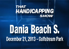 That Handicapping Show: Dania Beach Stakes