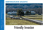 Northeast/Mid-Atlatnic: Friendly Invasion