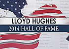 Hall of Fame 2014 - Lloyd Hughes