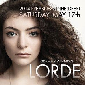 Lorde to Headline Preakness InfieldFest