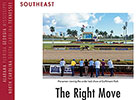 Southeast Regional: The Right Move