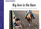 Southwest Regional: Big Arm In the Barn